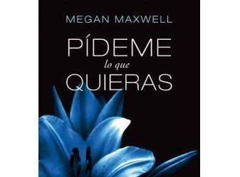 Libros parecidos o mejores que 50 sombras de Grey - Pídeme lo que quieras, de Megan Maxwell