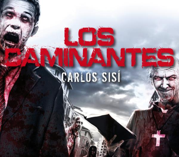 Los mejores libros de zombies - Saga Los caminantes, de Carlos Sisí