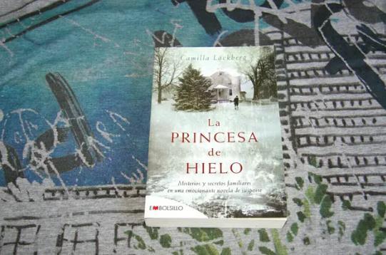 Las mejores novelas policíacas actuales - La princesa de hielo de Camilla Lackberg
